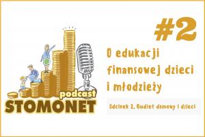 Sto Monet #02. Budżet domowy i dzieci.